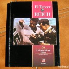 Libros de segunda mano: LIBRO EL TERCER REICH VOL, 50 LA LUFTWAFFE DE HITLER EDICIONES TIME LIFE. Lote 162385650