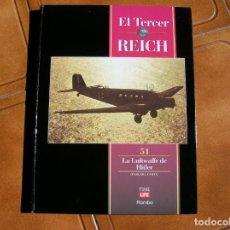 Libros de segunda mano: LIBRO EL TERCER REICH VOL ,51 LA LUFTWAFFE DE HITLER EDICIONES TIME LIFE. Lote 162386130
