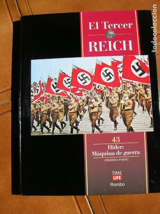 LIBRO EL TERCER REICH VOL,43 HITLER MAQUINA DE GUERRA TIME LIFE (Libros de Segunda Mano - Historia - Segunda Guerra Mundial)