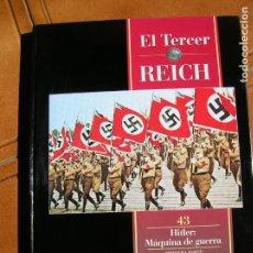 Libros de segunda mano: LIBRO EL TERCER REICH VOL,43 HITLER MAQUINA DE GUERRA TIME LIFE. Lote 162386898