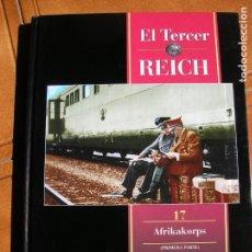 Libros de segunda mano: LIBRO EL TERCER REICH VOL,17 AFRIKAKORPS TIME LIFE. Lote 162388118