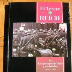 Libros de segunda mano: LIBRO EL TERCER REICH VOL ,48 LOS GENERALES DE HITLER ,TIME LIFE EDICIONES. Lote 162388474