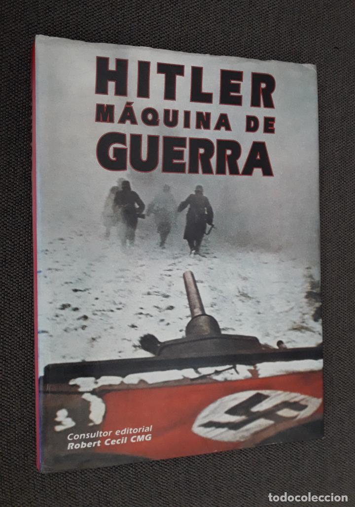 HITLER: MAQUINA DE GUERRA (Libros de Segunda Mano - Historia - Segunda Guerra Mundial)