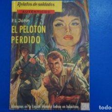 Libros de segunda mano: LIBRO DE EL PELOTÓN PERDIDO AÑO 1963 Nº 8 DE EDICIONES MARTE LOTE 19. Lote 162561330