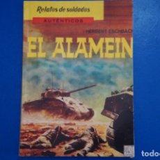 Libros de segunda mano: LIBRO DE EL ALAMEIN AÑO 1963 Nº 7 DE EDICIONES MARTE LOTE 19. Lote 162561830