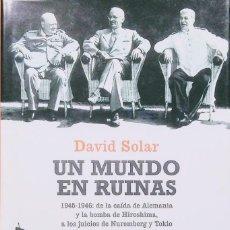 Libros de segunda mano: UN MUNDO EN RUINAS. Lote 162571914