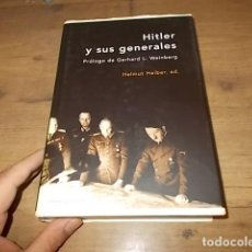 Libros de segunda mano: HITLER Y SUS GENERALES. HELMUT HEIBER . PRÓLOGO GERHARD L. WEINBERG. ED. CRÍTICA. 1ª EDICIÓN 2004. . Lote 162811018