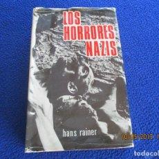 Libros de segunda mano - LOS HORRORES NAZIS Hans Rainer Ediciones Rodegar 1971 - 164715046