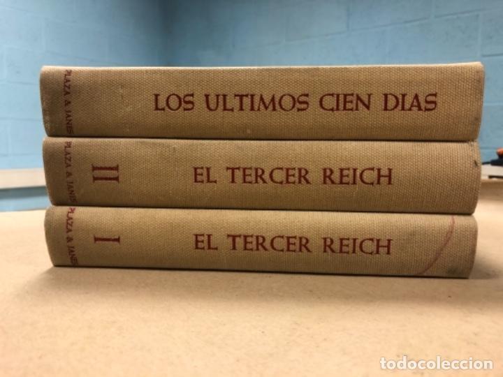 Libros de segunda mano: EL TERCER REICH (2 TOMOS) + LOS ÚLTIMOS CIEN DÍAS (LA TERMINACIÓN DE LA SEGUNDA GUERRA MUNDIAL). ED. - Foto 3 - 280558203