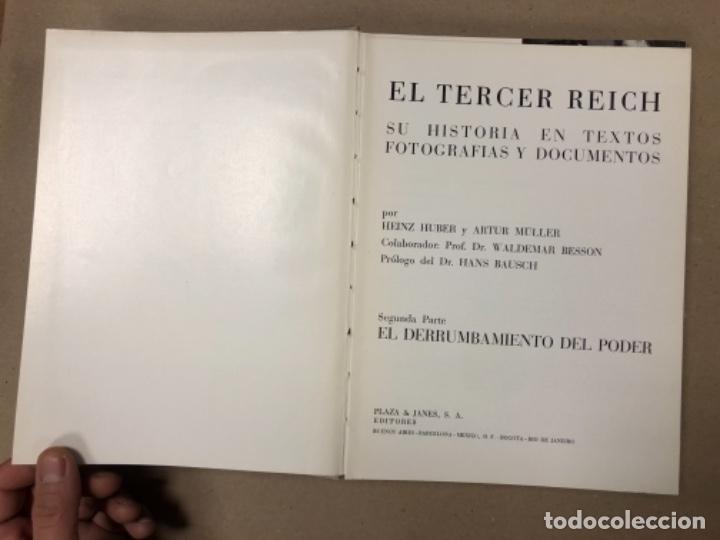 Libros de segunda mano: EL TERCER REICH (2 TOMOS) + LOS ÚLTIMOS CIEN DÍAS (LA TERMINACIÓN DE LA SEGUNDA GUERRA MUNDIAL). ED. - Foto 18 - 280558203