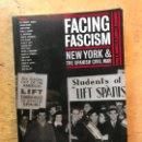 Libros de segunda mano: FACING FASCISM NEW YORK & THE SPANISH CIVIL WAR. P. N. CARROLL & J. D. FERNÁNDEZ.. Lote 165311694