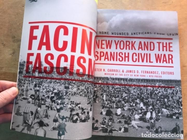 Libros de segunda mano: FACING FASCISM NEW YORK & THE SPANISH CIVIL WAR. P. N. CARROLL & J. D. FERNÁNDEZ. - Foto 2 - 165311694