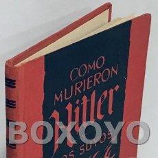 Libros de segunda mano: ZHEIGER, KARL. COMO MURIERON HITLER Y LOS SUYOS. Lote 166010410