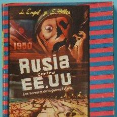 Libros de segunda mano: LMV - L. ENGEL Y S PILLER. 1950 RUSIA CONTRA ESTADOS UNIDOS. MATEU EDITOR. BARCELONA. Lote 167061272