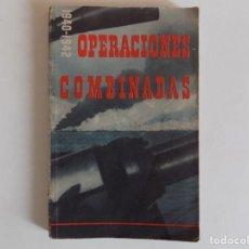 Libros de segunda mano: LIBRERIA GHOTICA. OPERACIONES COMBINADAS.1940-1942.RARO LIBRO DE PROPAGANDA DE LOS ALIADOS.ILUSTRADO. Lote 167183420