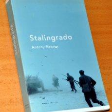 Libros de segunda mano: STALINGRADO - DE ANTONY BEEVOR - EDITORIAL CRÍTICA - 2ª EDICIÓN - SEPTIEMBRE 2002. Lote 167530436