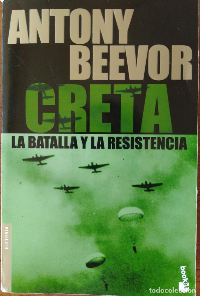 Libros de segunda mano: CRETA, LA BATALLA Y LA RESISTENCIA. ANTONY BEEVOR. - Foto 2 - 163478902
