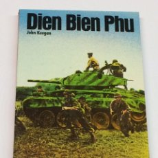 Livros em segunda mão: KEEGAN, JOHN - DIEN BIEN PHU - SAN MARTÍN HISTORIA DEL SIGLO DE LA VIOLENCIA. BATALLAS. Lote 167710113