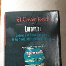 Libros de segunda mano: EL TERCER REICH LUFTWAFFE GOERING Y LA FUERZA EXCEPCIONAL DE LOS STUKA. Lote 167733696