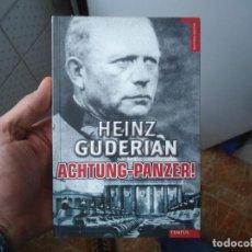 Libros de segunda mano: HEINZ GUDERIAN AUHTUNG-PANZER 1ªEDICION 2011. Lote 167852912