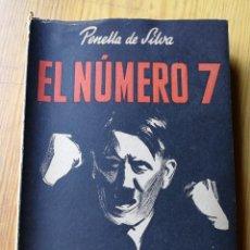 Libros de segunda mano: EL NUMERO 7, HITLER Y EL NAZISMO- PENELLA DE SILVA, EDICIONES GENERALES.1945.. Lote 167978500