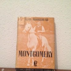 Libros de segunda mano: ALAN MOOREHEAD: MONTGOMERY. Lote 168117960