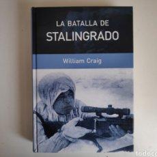 Libros de segunda mano: LIBRO. LA BATALLA DE STALINGRADO. WILLIAM CRAIG. Lote 168122116