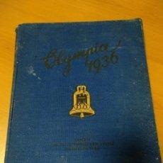 Libros de segunda mano: ANTIGUO LIBRO ALEMAN DE LAS OLIMPIADAS DE 1936, CIENTOS DE FOTOS, UNAS 165 PAGINAS. Lote 168237940