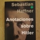 Libros de segunda mano: ANOTACIONES SOBRE HITLER (SEBASTIAN HAFFNER). Lote 168271038