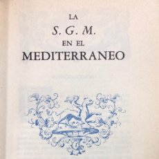 Libros de segunda mano: LA SEGUNDA GUERRA MUNDIAL EN EL MEDITERRANEO. CIRCULO DE AMIGOS DE LA HISTORIA. MADRID, 1976.. Lote 168454976