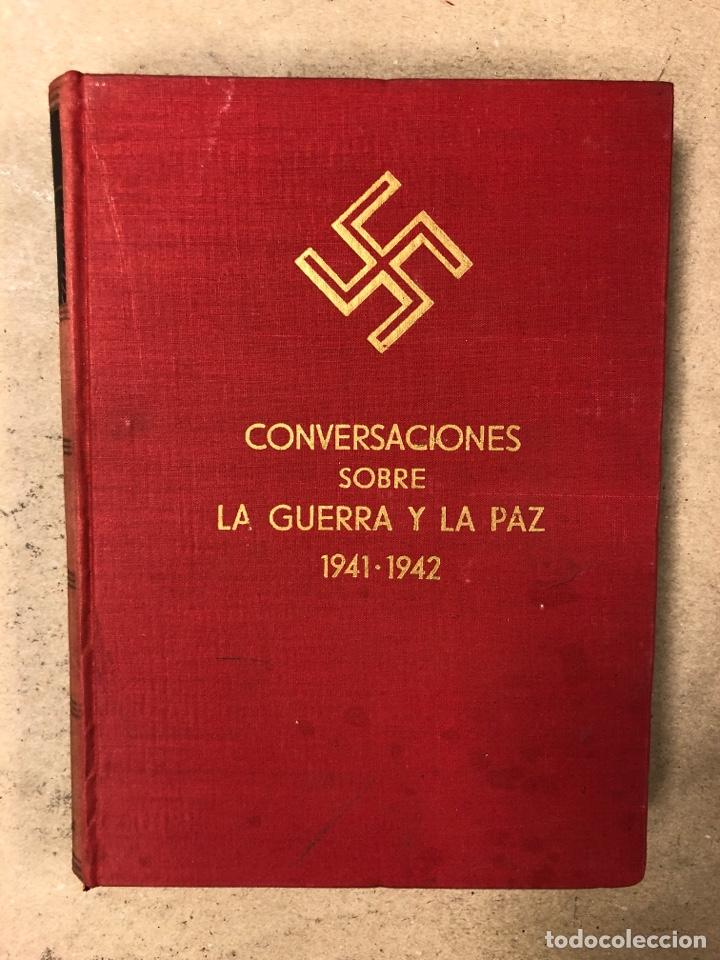 Libros de segunda mano: ADOLF HITLER. CONVERSACIONES SOBRE LA GUERRA Y LA PAZ (2 TOMOS, 1941-1942 y 1942-1944). LUIS DE CAR - Foto 3 - 168622984