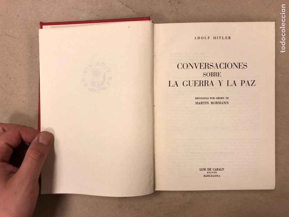 Libros de segunda mano: ADOLF HITLER. CONVERSACIONES SOBRE LA GUERRA Y LA PAZ (2 TOMOS, 1941-1942 y 1942-1944). LUIS DE CAR - Foto 5 - 168622984