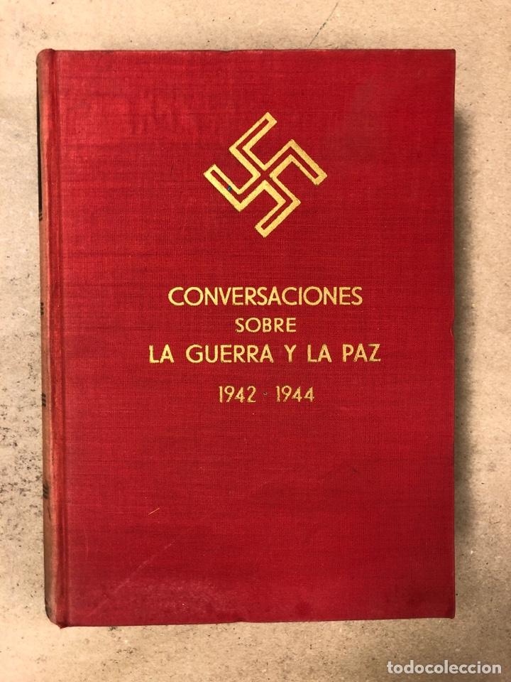 Libros de segunda mano: ADOLF HITLER. CONVERSACIONES SOBRE LA GUERRA Y LA PAZ (2 TOMOS, 1941-1942 y 1942-1944). LUIS DE CAR - Foto 11 - 168622984