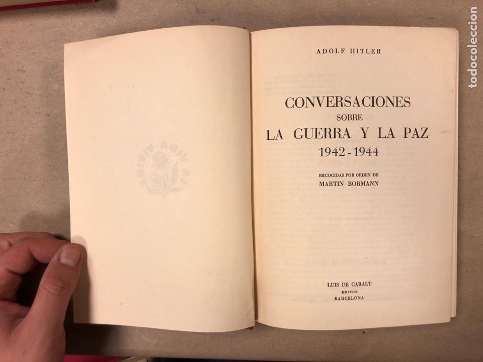 Libros de segunda mano: ADOLF HITLER. CONVERSACIONES SOBRE LA GUERRA Y LA PAZ (2 TOMOS, 1941-1942 y 1942-1944). LUIS DE CAR - Foto 13 - 168622984
