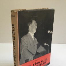 Libros de segunda mano: DOCE AÑOS AL LADO DE HITLER (CONFIDENCIAS DE UNA SECRETARIA DEL FÜHRER). - ZOLLER, ALBERTO.. Lote 168829604