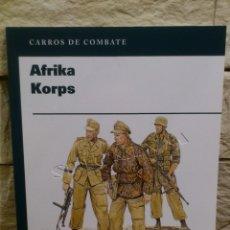 Libros de segunda mano: EJERCITO ALEMAN - AFRIKA KORPS - 1941 1943 - RBA - AFRICA CORPS - LIBRO - OSPREY PUBLISHING - NUEVO. Lote 169736562