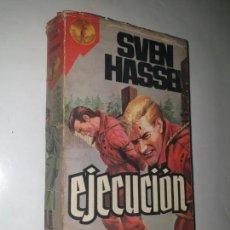 Libros de segunda mano: SVEN HASSEL . - 1º ED. 1980- EJECUCION. Lote 169738984