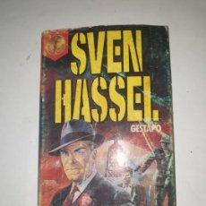 Libros de segunda mano: SVEN HASSEL . - GESTAPO. Lote 169739096