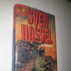 Libros de segunda mano: SVEN HASSEL . - EL COMISARIO. Lote 169739176