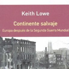 Libros de segunda mano: CONTINENTE SALVAJE. EUROPA DESPUÉS DE LA SGM, DE KEITH LOWE. ED. GALAXIA GUTENBERG, 2016. . Lote 171447274