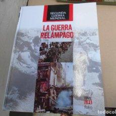 Libros de segunda mano: LA GUERRA RELAMPAGO--SEGUNDA GUERRA MUNDIAL. Lote 171744713