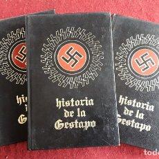 Libros de segunda mano: HISTORIA DE LA GESTAPO. 3 TOMOS. Lote 172188433
