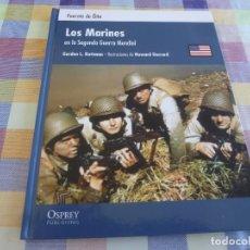 Libros de segunda mano: LIBRO- (FUERZAS DE ÉLITE)-LOS MARINES EN LA 2ª GUERRA MUNDIAL.. Lote 172378104