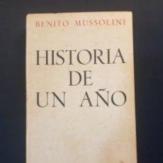 Libros de segunda mano: HISTORIA DE UN AÑO BENITO MUSSOLINI 1945. Lote 173203119