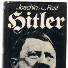 Libros de segunda mano: HITLER JOACHIM C. FEST VOLUMEN SEGUNDO . Lote 173637907