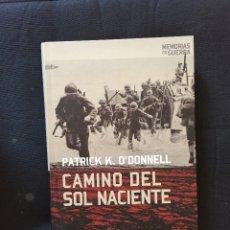 Libros de segunda mano: CAMINO DEL SOL NACIENTE PATRICK K. O´DONNELL. Lote 173802912