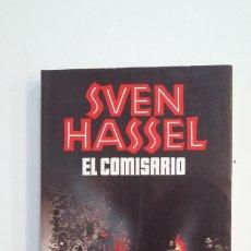 Libros de segunda mano: EL COMISARIO. SVEN HASSEL. PLAZA & JANES. TDK400. Lote 174057997