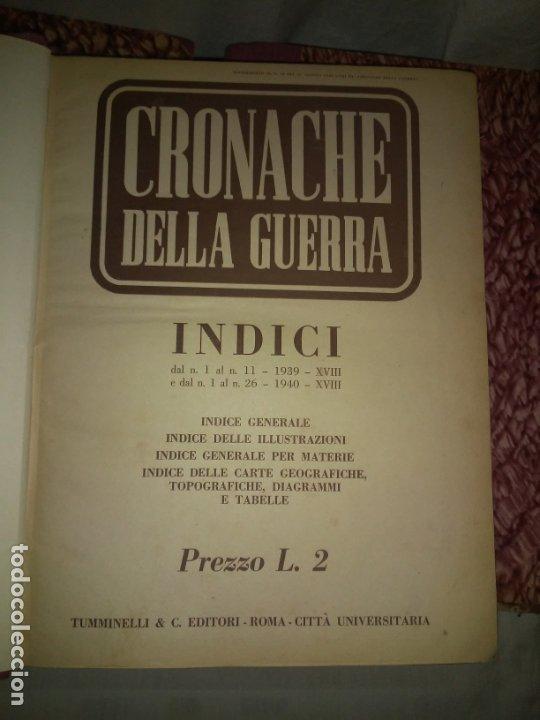 Libros de segunda mano: CRONACHE DELLA GUERRA - REVISTAS ORIGINALES II GUERRA MUNDIAL 1939-1943. - Foto 3 - 174522113