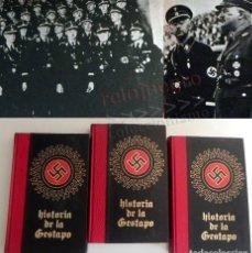 Libros de segunda mano: HISTORIA DE LA GESTAPO ( 3 VOL ) NAZIS TERROR II SEGUNDA GUERRA MUNDIAL III REICH FOTOS LIBROS LIBRO. Lote 176281737