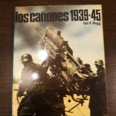 Libros de segunda mano: EDITORIAL SAN MARTÍN, LOS CAÑONES 1939-1945. Lote 176457140